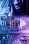 Hidden - Emily Ryan-Davis, E.R. Davis