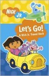 Let's Go!: A Nick Jr. Travel Deck - Nickelodeon