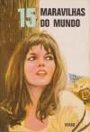15 Maravilhas do mundo (Série 15, #14) - Yvonne Girault, Victor Hugo, Alexandre Dumas