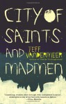 City of Saints and Madmen (Ambergris #1) - Jeff VanderMeer