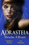 Adrasteia: A Prequel - Natalie G. Owens, Zee Monodee