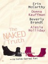 The Naked Truth - Erin McCarthy, Donna Kauffman, Beverly Brandt