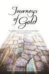 Journeys of Gold: An Uplifting Story Of Two Families Raising Children With Aspergers Syndrome - Kate Johnson, Jodie Lomer