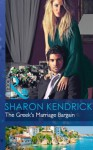 The Greek's Marriage Bargain (Mills & Boon Modern) - Sharon Kendrick