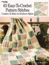63 Easy-To-Crochet Pattern Stitches Combine To Make An Heirloom Afghan (Leisure Arts #555) - Darla Sims, Leisure Arts