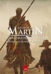O Cavaleiro dos Sete Reinos (The Tales of Dunk and Egg #1-3) - George R.R. Martin, Márcia Blasquez