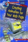 Creating Animation for Your Web Page - Gerry Souter, Janet Souter, Allison Souter