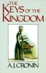 Keys to the Kingdom - A.J. Cronin
