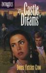 The Castle of Dreams - Donna Fletcher Crow