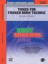 Tunes for French Horn Technic: Level Two (Intermediate) - James D. Ployhar