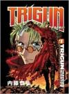 Trigun: Deep Space Planet Future Gun Action!!, Vol. 1 (Trigun, #1) - Yasuhiro Nightow