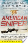 American Sniper (Enhanced Edition): The Autobiography of the Most Lethal Sniper in U.S. Military History - Chris Kyle, Scott McEwen, Jim DeFelice