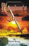 Kingdom's Dawn (Kingdom Series, #1) - Chuck Black, Andrea Black, Brittney Black, Emily Black
