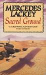 Sacred Ground - Mercedes Lackey