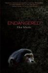 Endangered - Eliot Schrefer