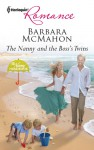 The Nanny and the Boss's Twins - Barbara McMahon