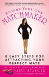 Become Your Own Matchmaker - Patti Stanger, Johnson Mandell, Lisa