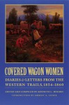 Covered Wagon Women, Volume 7: Diaries and Letters from the Western Trails, 1854-1860 - Kenneth L. Holmes, Shirley A. Leckie