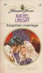 Forgotten Marriage - Rachel Lindsay