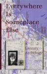Everywhere Is Someplace Else: A Literary Anthology (New Voices Series) - Susan Bright, Margo Lagattuta