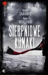 Sierpniowe kumaki - Violetta Sajkiewicz, Robert Ostaszewski