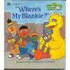 """Where's My Blankie?"" - Anna H. Dickerson, Carol Nicklaus, Anna H. Dickerson"
