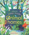 Peep Inside Animal Homes - Anna Milbourne, Simona Dimitri