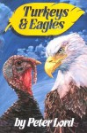 Turkeys and Eagles - Peter Lord