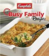 Campbell's Busy Family Recipes - Publications International Ltd.