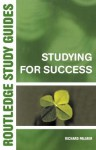 Studying for Success (Routledge Study Guides) - Richard Palmer