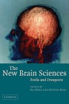 The New Brain Sciences: Perils and Prospects - Steven Rose