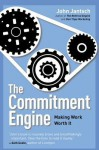 The Commitment Engine: Teaching Your Business to Manage Itself - John Jantsch