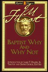 Baptist Why and Why Not - James Marion Frost, Denise George, Timothy F. George