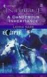 A Dangerous Inheritance - Leona Karr