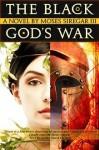 The Black God's War (Splendor and Ruin, #1) - Moses Siregar III