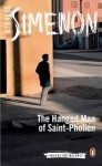 The Hanged Man of Saint-Pholien - Georges Simenon, Linda Coverdale