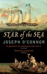 The Star Of The Sea (Vintage 21st Anniv Editions) - Joseph O'Connor