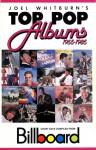 Joel Whitburn's Top Pop Albums, 1955-1985 - Joel Whitburn