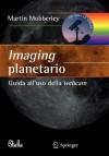 Imaging Planetario - Martin Mobberley
