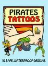 TATTOOS: Pirates Tattoos (Temporary Tattoos) - NOT A BOOK