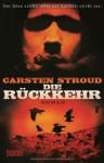 Die Rückkehr - Carsten Stroud