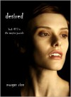 Desired (Vampire Journals #5) - Morgan Rice