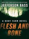 Flesh and Bone - Jefferson Bass