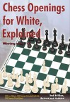 Chess Openings for White, Explained: Winning with 1.e4 - Lev Alburt, Eugene Perelshteyn, Roman Dzindzichashvili