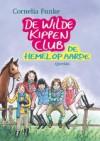 De Wilde Kippen Club: De hemel op aarde - Esther Ottens, Cornelia Funke