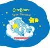 Care Bears: Sweet Dreams! - Quinlan B. Lee, Jay B. Johnson