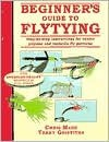 Beginner's Guide to Flytying: Step-By-Step Instructioins for Twelve Popular and Versatile Fly Patterns - Chris Mann, Terry Griffiths