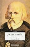 La vida es sueno / Life is a Dream (Clasicos/ Classics) - Pedro Calderón de la Barca, Enrique Rull