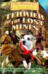Terrier of the Lost Mines - Brad Strickland, Thomas E. Fuller, Rick Duffield