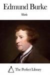 Works of Edmund Burke - Edmund Burke